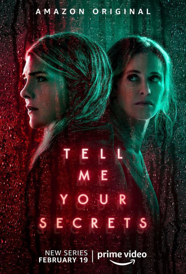 Сериал Расскажи мне свои секреты (2021) смотреть онлайн 1 сезон