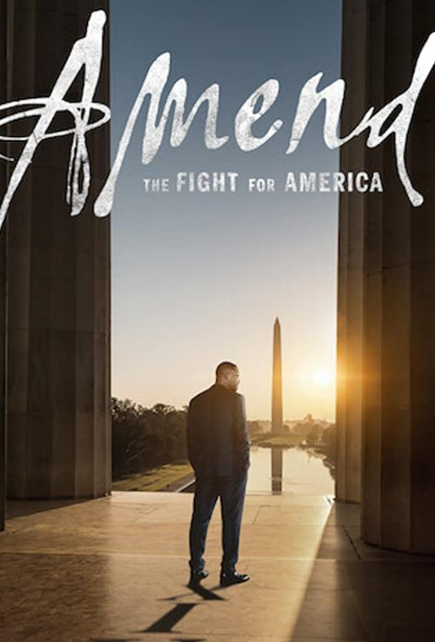 Сериал Amend: The Fight for America (2021) смотреть онлайн 1 сезон