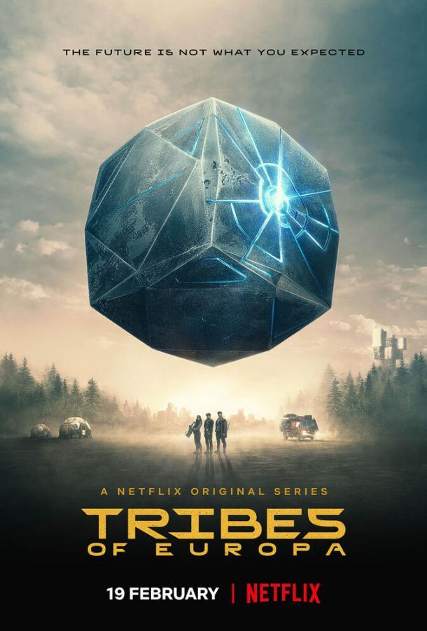 Сериал Племена Европы (2021) смотреть онлайн 1 сезон