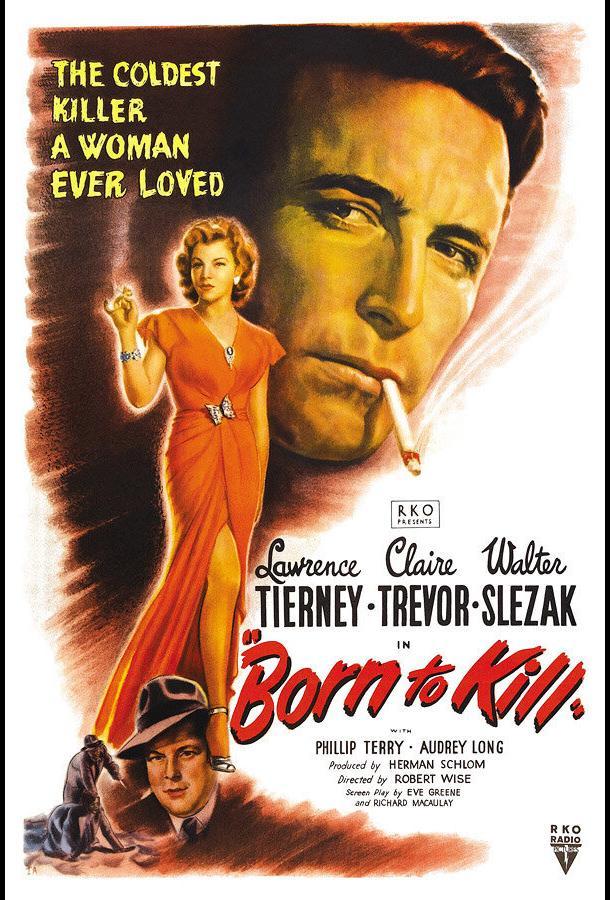 Рожденный убивать (1947) смотреть онлайн
