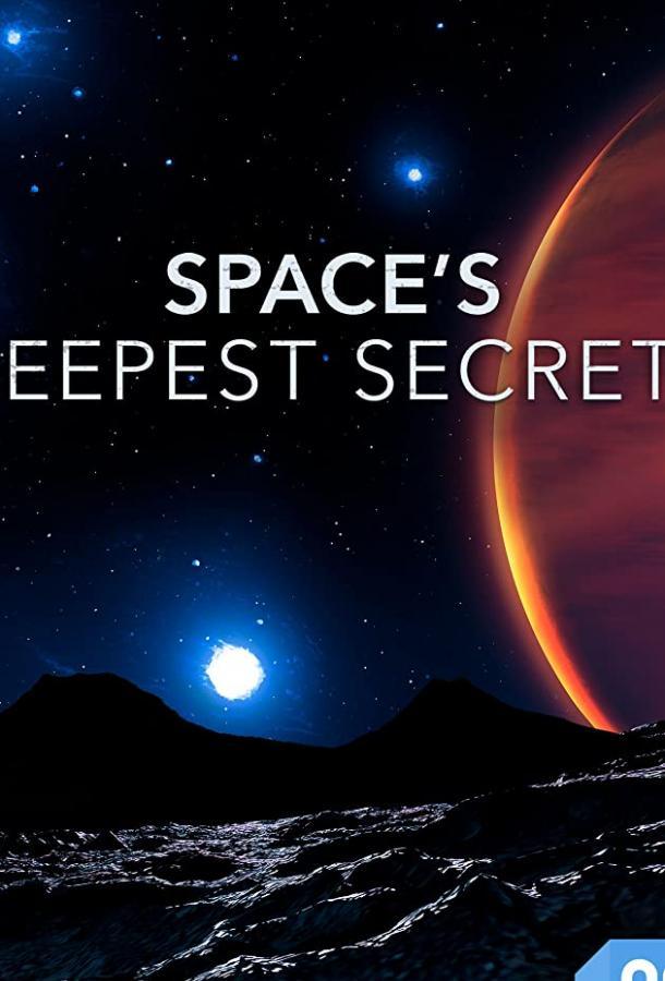 Вселенная Ultra HD / Space's Deepest Secrets (2016)