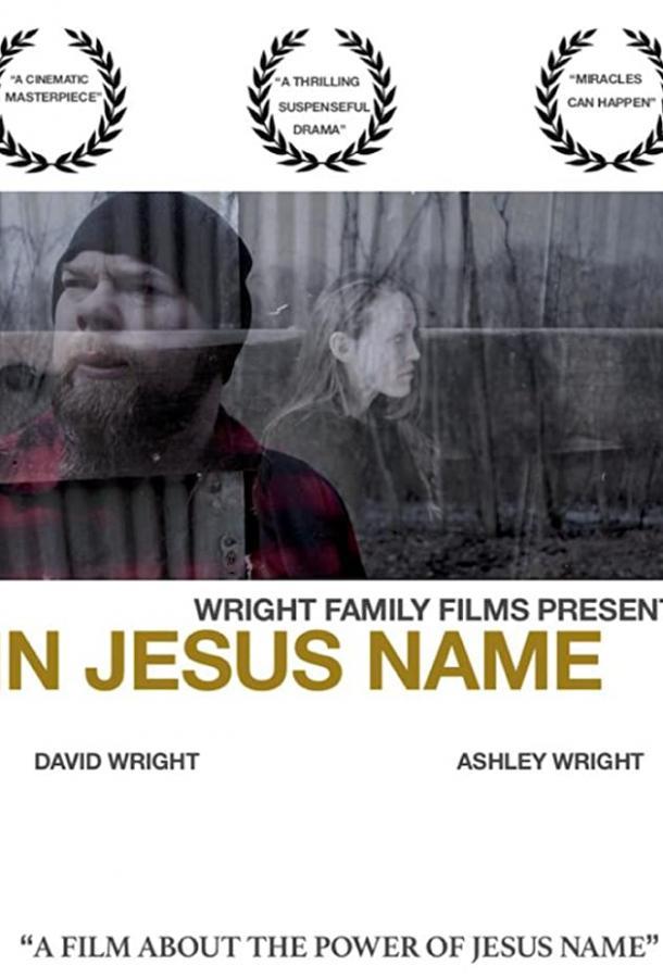 Во имя Иисуса / In Jesus Name (2019) смотреть онлайн