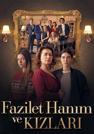 Госпожа Фазилет и ее дочери / Fazilet Hanim ve Kizlari (2017)