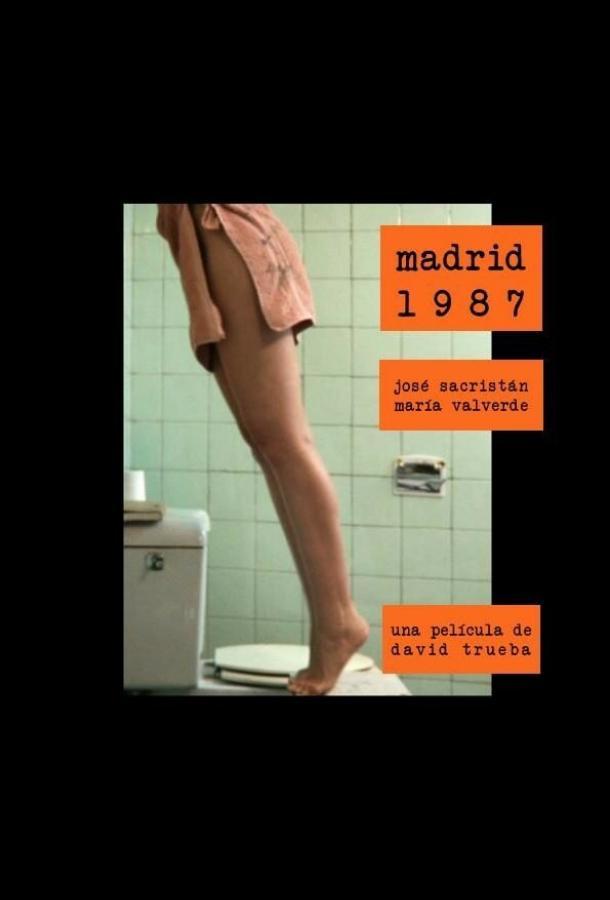 Мадрид, 1987 год / Madrid, 1987 (2011)