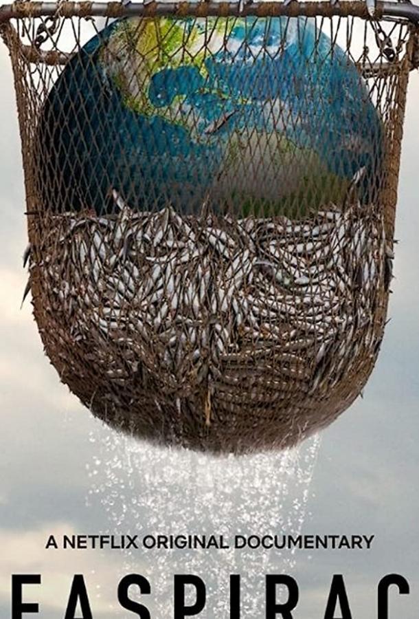 Морской заговор: тайна устойчивого рыболовства (2021) смотреть онлайн