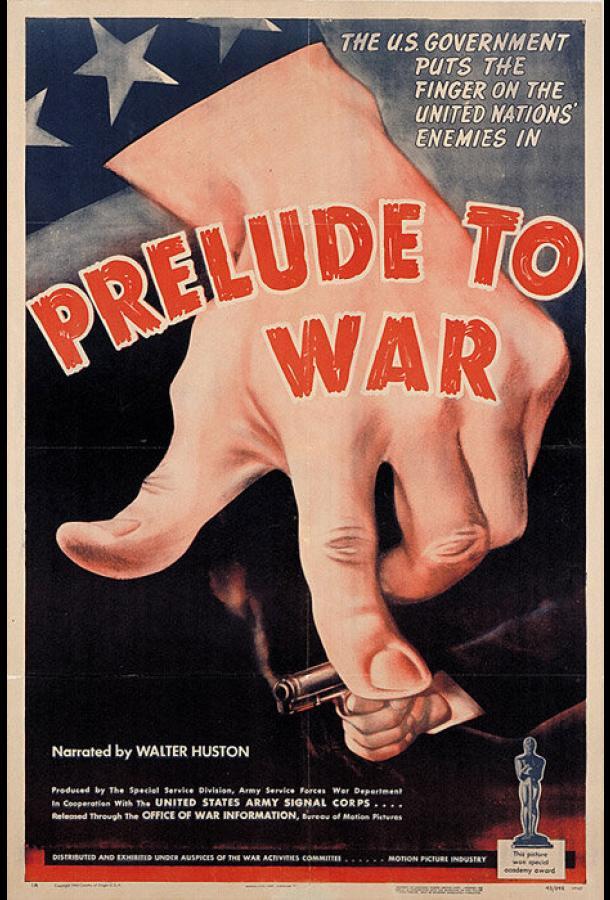 Прелюдия к войне (1942) смотреть онлайн