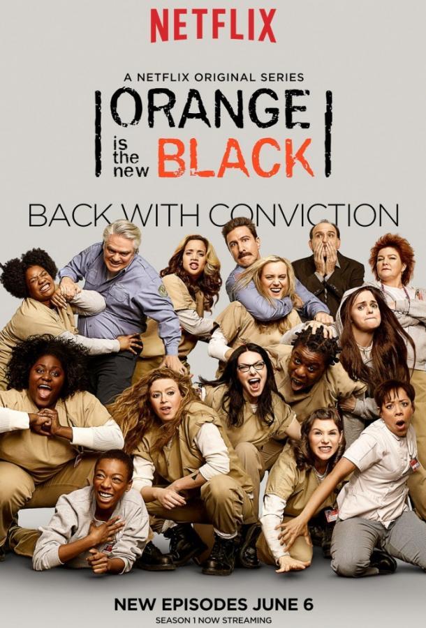 Оранжевый — хит сезона / Orange Is the New Black (2013)