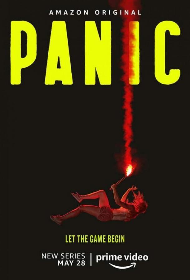 Паника (2021) смотреть онлайн 1 сезон все серии подряд в хорошем качестве
