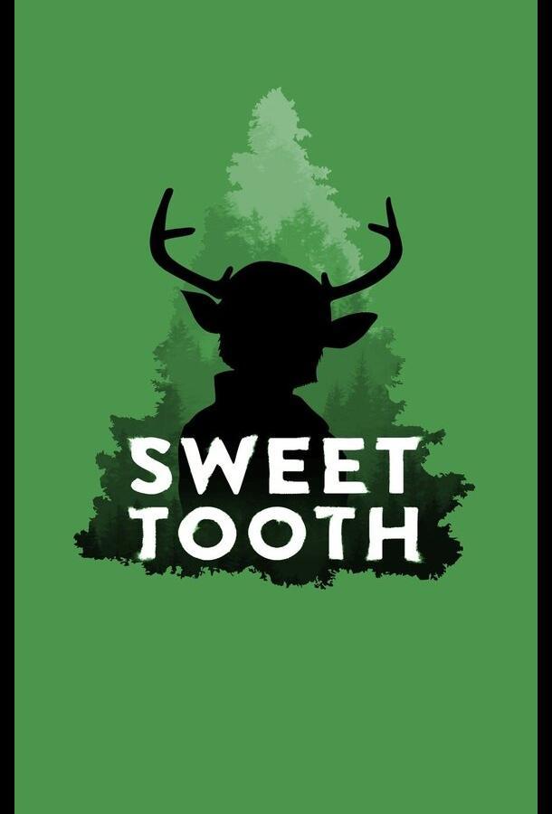 Мальчик с оленьими рогами / Sweet Tooth (2021)