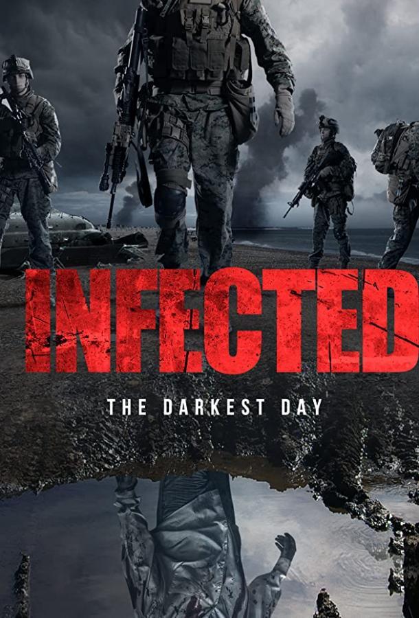 Инфицированные: самый темный день (2021) смотреть бесплатно онлайн