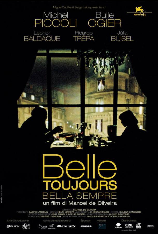 Всё ещё красавица / Belle toujours (2006)
