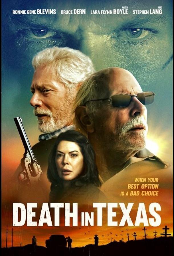 Смерть в Техасе (2021) смотреть бесплатно онлайн
