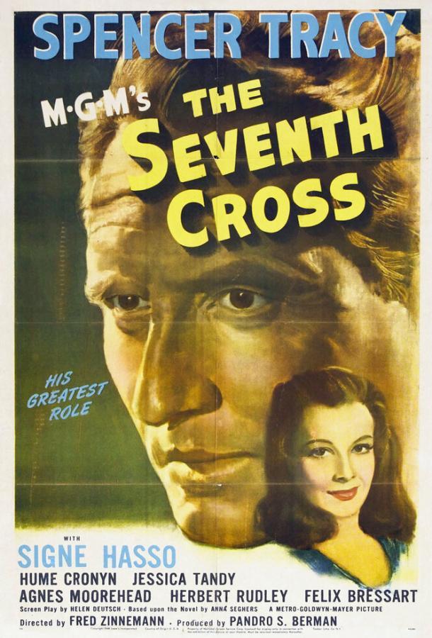 Седьмой крест / The Seventh Cross (1944)