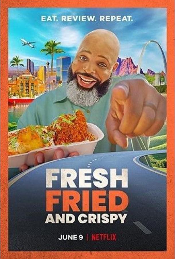 Сериал Fresh, Fried & Crispy (2021) смотреть онлайн 1 сезон