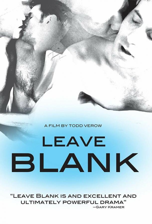 Оставь пустым / Leave Blank (2010)
