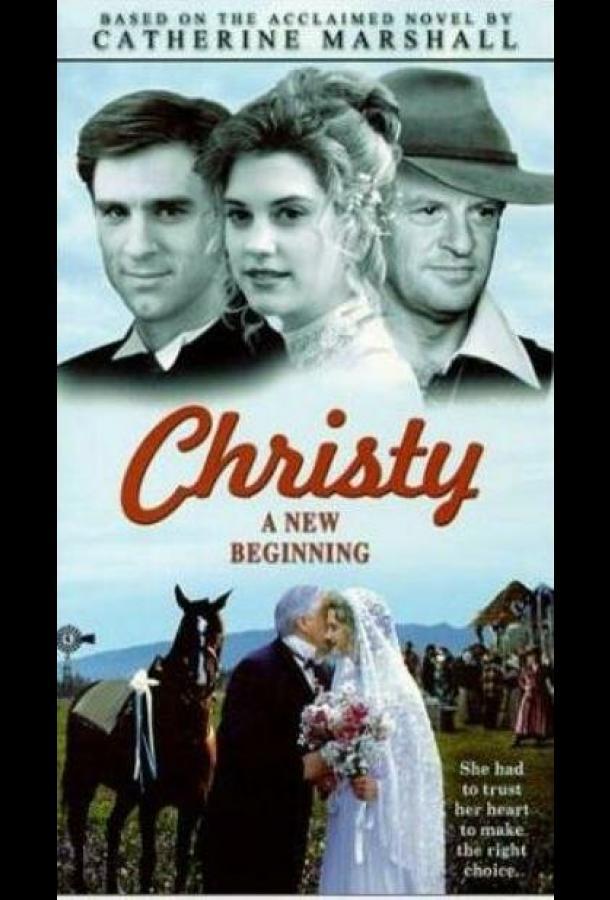 Сериал Кристи: Выбор сердца, Часть 2 (2001) смотреть онлайн 1 сезон