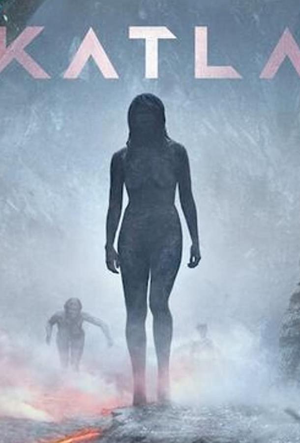 Катла (2021) смотреть онлайн 1 сезон все серии подряд в хорошем качестве