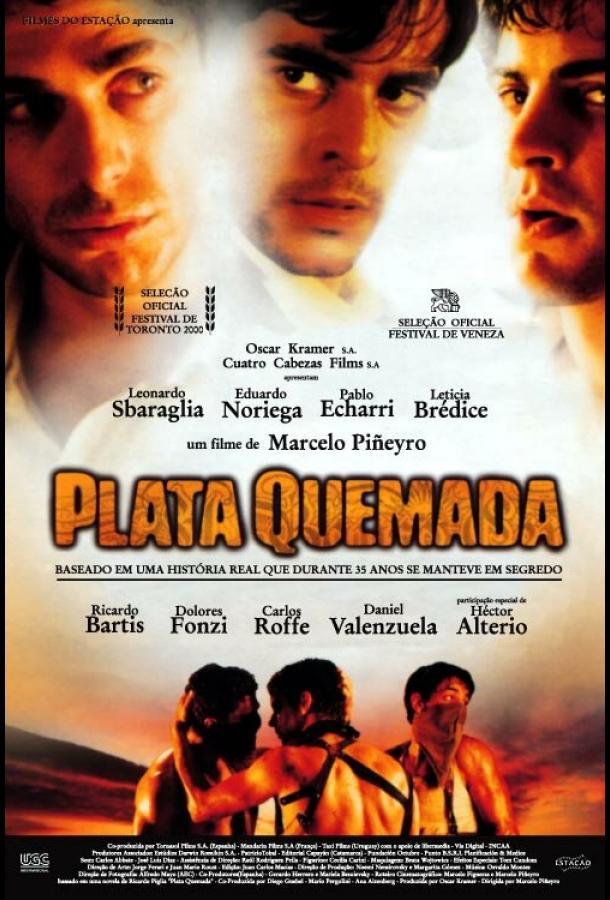 Паленые деньги / Plata quemada (2000)