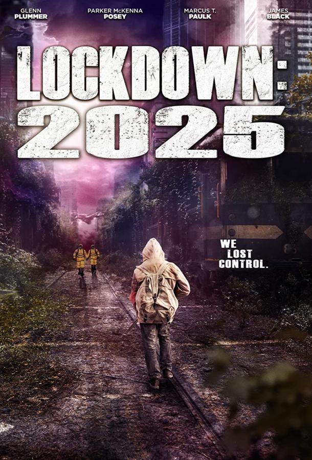 Локдаун 2025 (2021) смотреть бесплатно онлайн