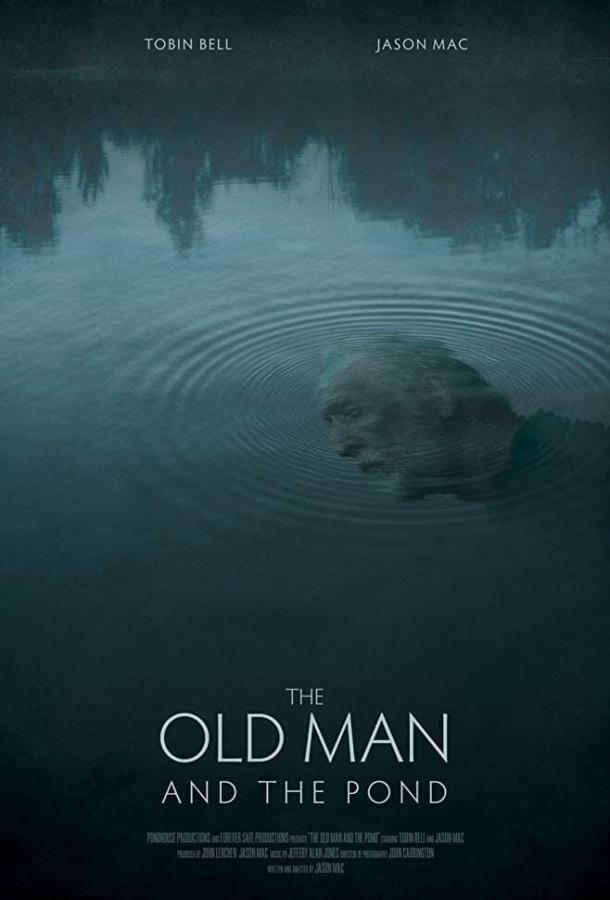 Старик и пруд (2020) смотреть онлайн в хорошем качестве