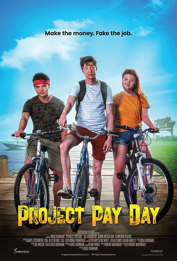 """Проект """"День зарплаты"""" (2021) смотреть онлайн в хорошем качестве"""
