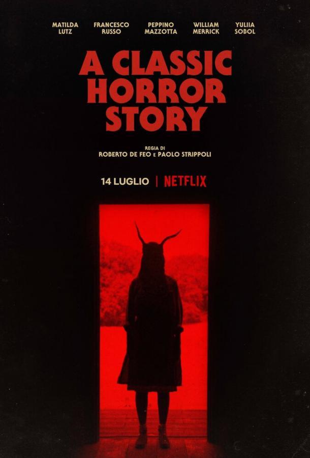 Классическая история ужасов фильм (2021)
