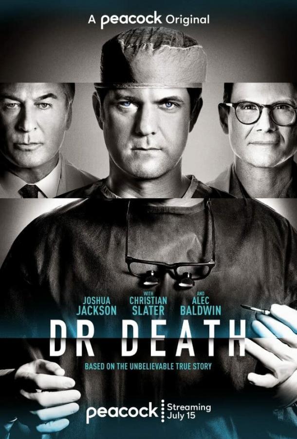 Плохой доктор / Dr. Death (2021)