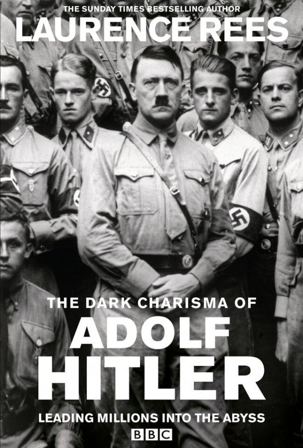 Мрачное обаяние Адольфа Гитлера сериал (2012)