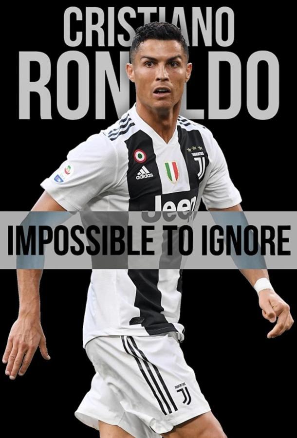 Криштиану Роналду: Тот, кого нельзя не заметить / Cristiano Ronaldo: Impossible to Ignore (2021) смотреть онлайн