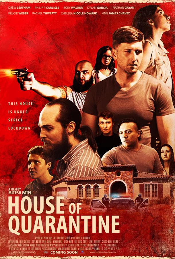 Дом на карантине / House of Quarantine (2021)