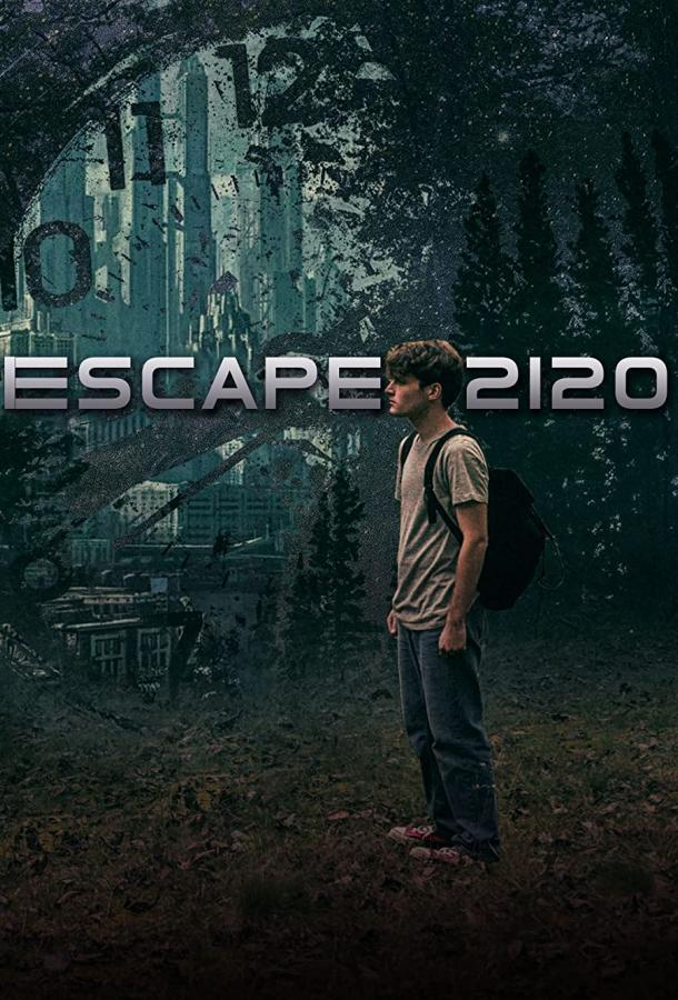Побег из 2120 фильм (2020)