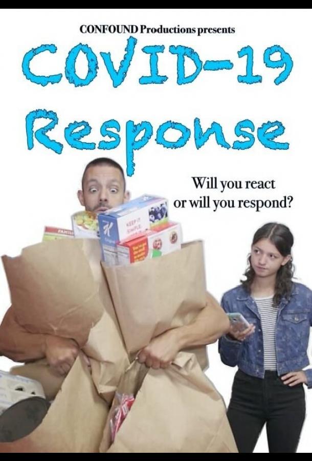Ответ на Covid-19 / Covid-19 Response (2020)