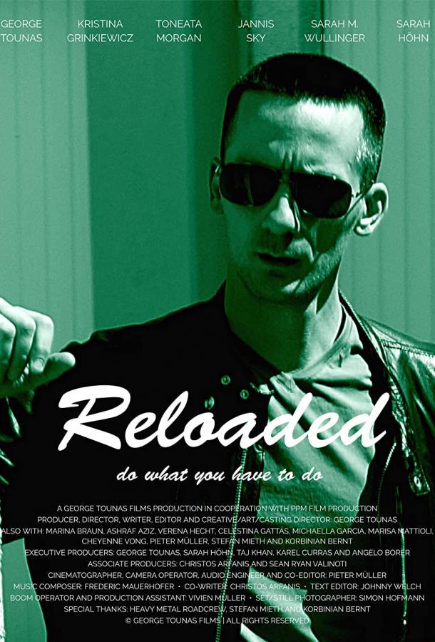 Перезарядка / Reloaded (2021)