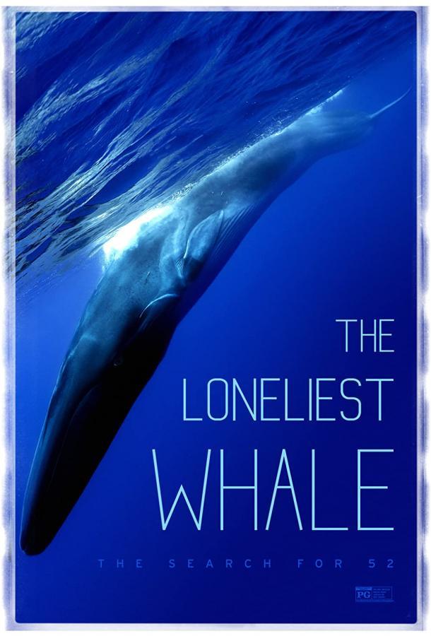 Самый одинокий кит на планете: в поисках Пятидесятидвухгерцового кита / The Loneliest Whale: The Search for 52 (2021)