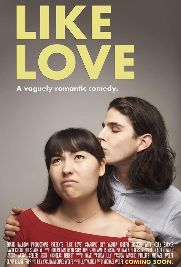 Типа любовь / Like Love (2020)