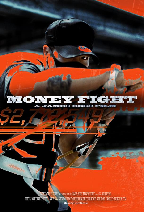 Бои без правил / Money Fight (2021) смотреть онлайн