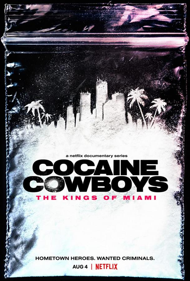 Сериал Кокаиновые ковбои: Короли Майами (2021) смотреть онлайн 1 сезон