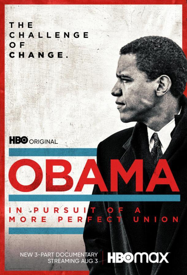 Сериал Обама: В погоне за более совершенным союзом (2021) смотреть онлайн 1 сезон