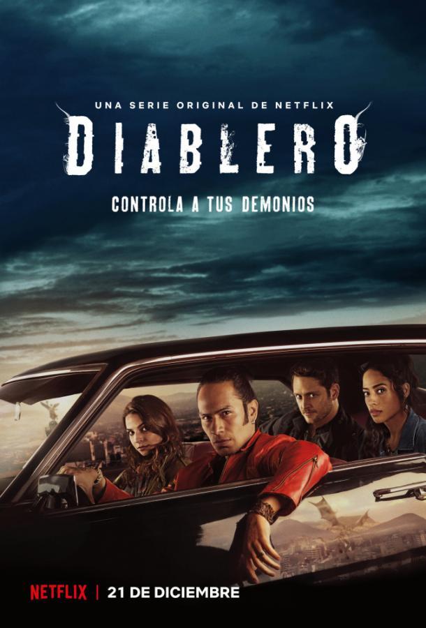 Диаблеро / Diablero (2018)