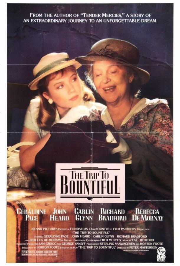 Поездка в Баунтифул (1985) смотреть онлайн