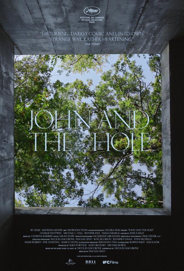 Джон и дыра (2021) смотреть онлайн в хорошем качестве
