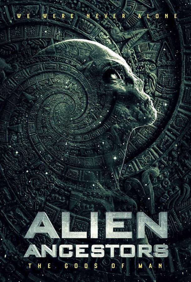 Инопланетяне: предки древних богов (2021) смотреть бесплатно онлайн