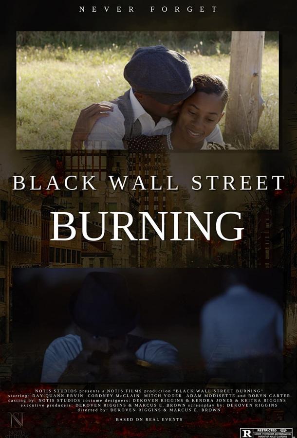 Пожар на Чёрной Уолл-Стрит (2020) смотреть онлайн в хорошем качестве