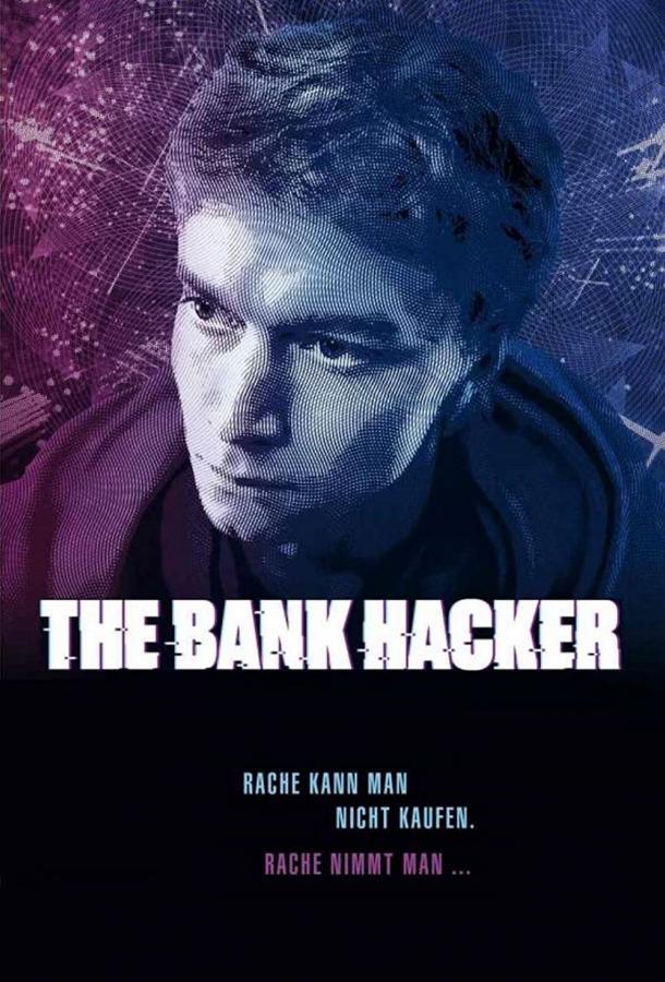 Сериал Банковский хакер (2021) смотреть онлайн 1 сезон