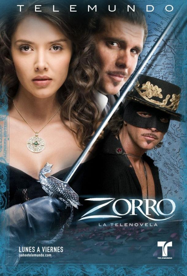 Сериал Зорро: Шпага и роза (2007) смотреть онлайн 1 сезон