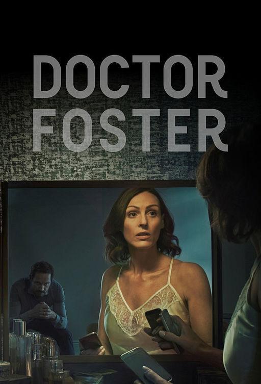 Доктор Фостер / Doctor Foster (2015)