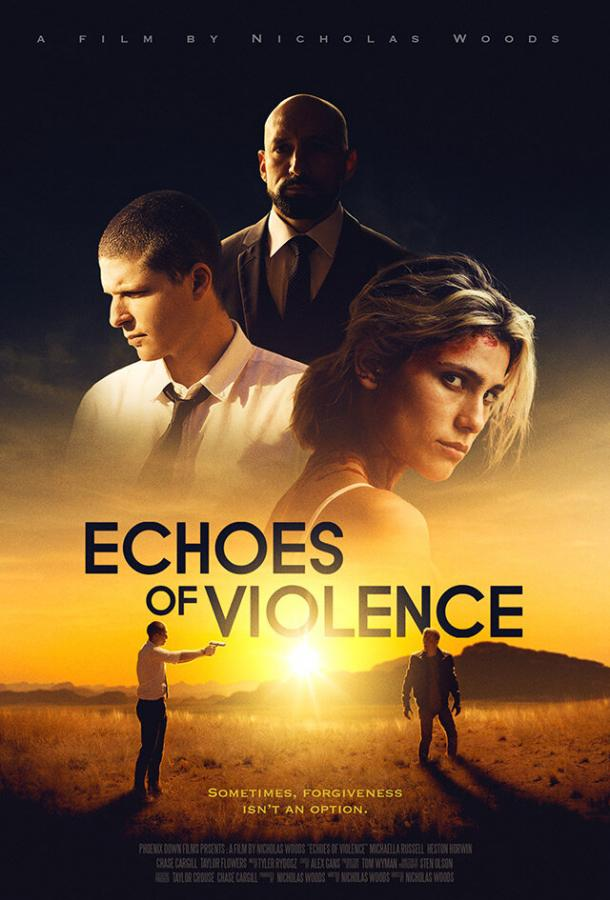Эхо насилия (2021) смотреть бесплатно онлайн