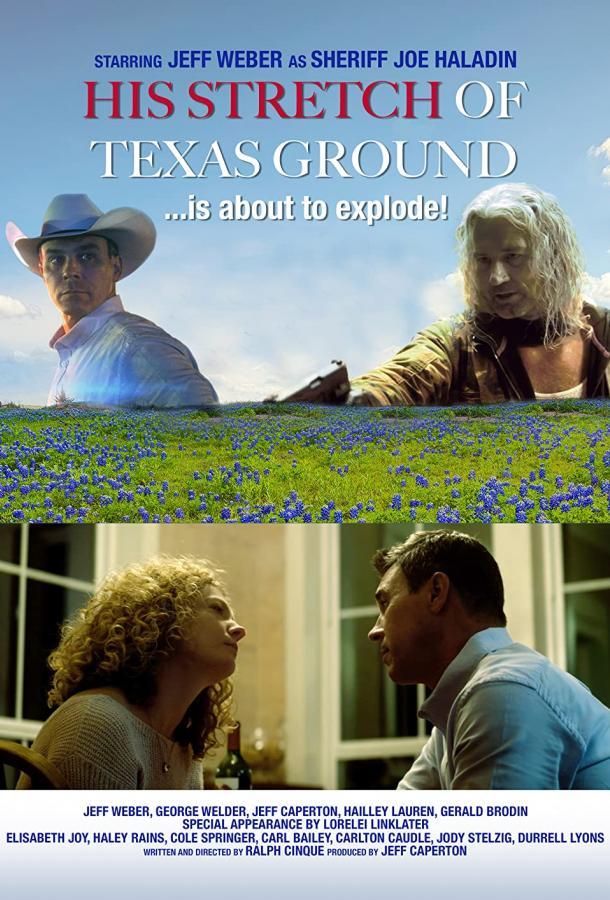 Его участок в Техасе (2021) смотреть онлайн