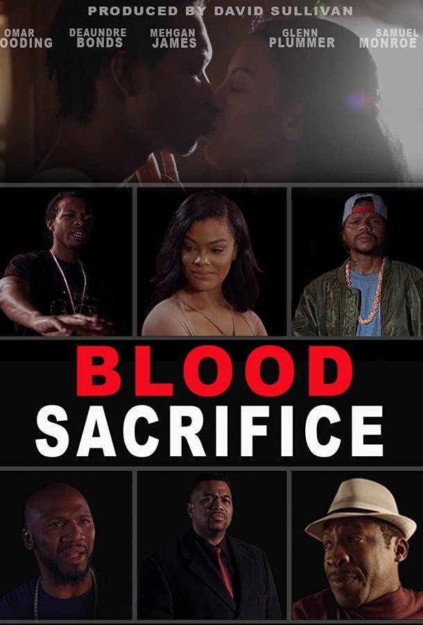 Кровавая жертва (2021) смотреть онлайн в хорошем качестве