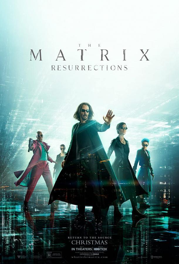 Матрица: Воскрешение (2021) смотреть бесплатно онлайн
